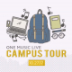 One Music Live Campus Tour coming soon!
