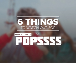 6 Things to Watch Out for on #POPSSSS6
