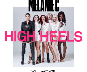 Melanie C Releases  'High Heels' Ft. Sink The Pink Today