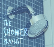 The Shower Playlist