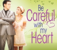 Be Careful With My Heart Original Soundtrack