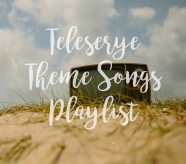 Teleserye Theme Songs Playlist